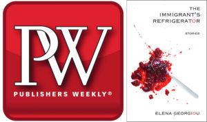 Publishers Weekly highlights The Immigrant's Refrigerator, finalists for New American Voices Award